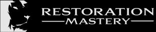 Restoration Mastery